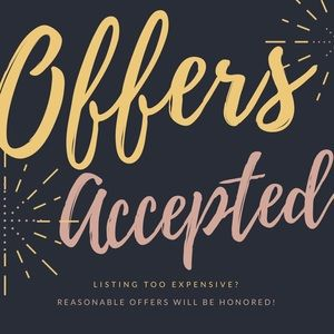 Reasonable offers accepted!